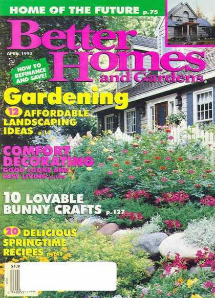 Better Homes and gardens - April 1992