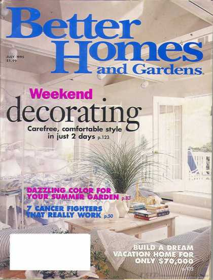 Better Homes and gardens - July 1995