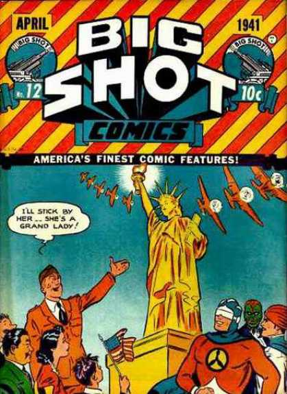 Big Shot 12 - April - Big Shot - Comic - 1941 - Statue Of Liberty