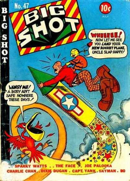 Big Shot 47 - Pelican - Rocket - Stars - Uncle Slap Happy - Charlie Chan