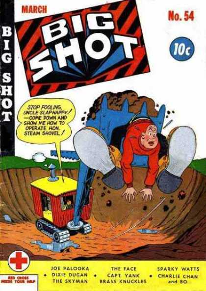 Big Shot 54 - Steam Shovel - Dirt - Boots - Hole - Uncle Slaphappy