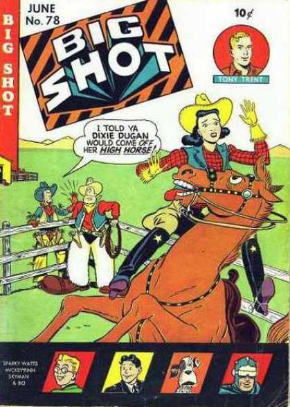 Big Shot 78 - Dixie Dugan - Cowgirl - Cowboy - Horse - High