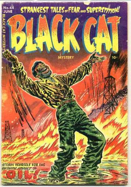 Black Cat 44 - Glasses - Oil - Oil Covered Man - Fire - Oil Refinery
