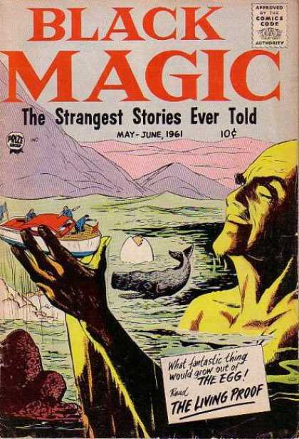 Black Magic 47 - The Strangest Stories Ever Told - Whale - Egg - The Living Proof - Boat