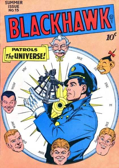 Blackhawk 15 - Patrols The Universe - Large Compass - Chinese Face - Blue Uniform - Summer Issue No 15