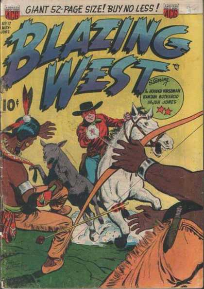Blazing West 17 - Cowboys - Indians - Hooded Horseman - Bantam Buckaroo - Injun Jones