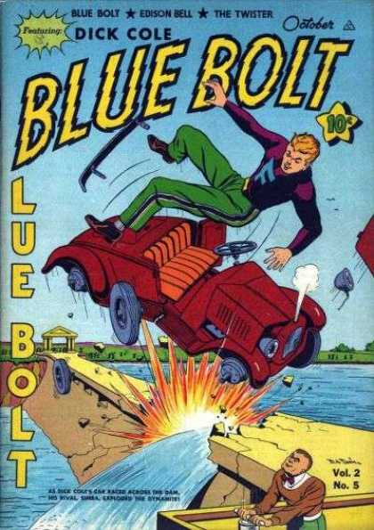 Blue Bolt 17 - Dick Cole - October - Car Crash - River - Vol 2 No 5
