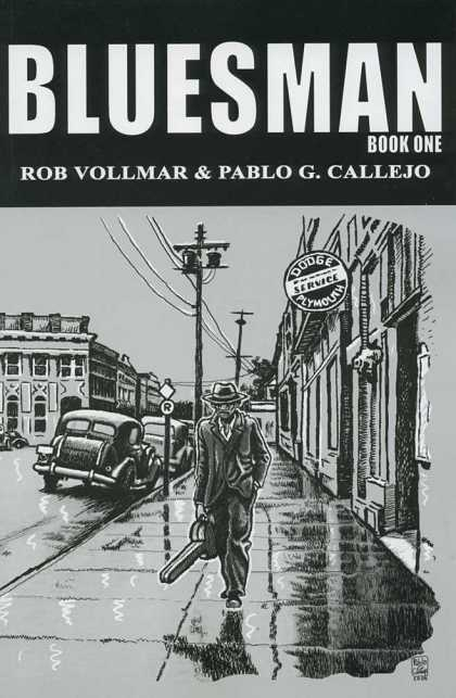 Bluesman 1 - Book One - Rob Vollmar - Pablo - Service - Car