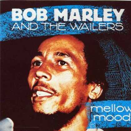 Bob Marley - Bob Marley & The Wailers Mellow Mood