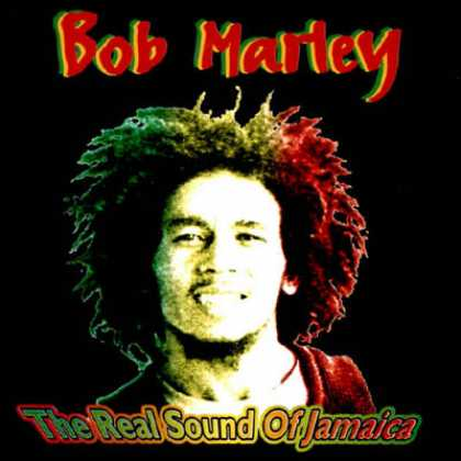 Bob Marley - Bob Marley - The Real Sound Of Jamaica