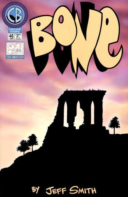 Bone 46 - Shadow - Towers - Tenth Anniversary - Cartoon Books - Jeff Smith - Jeff Smith
