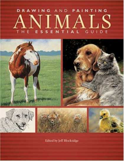 Books About Art - Drawing And Painting Animals: The Essential Guide