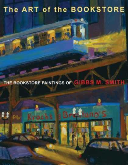 Books About Art - Art of Bookstore, The: The Bookstore Paintings of Gibbs M Smith