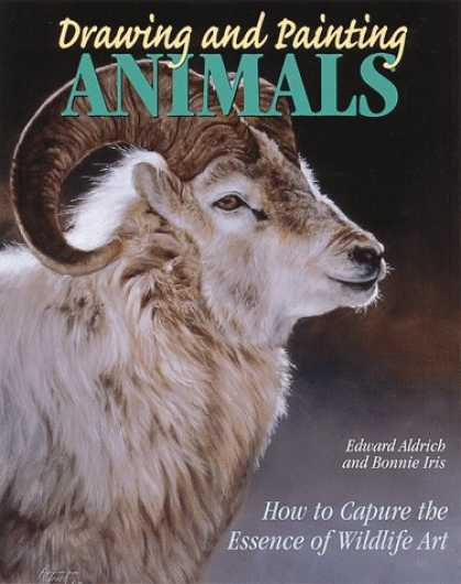 Books About Art - Drawing and Painting Animals: How to Capture the Essence of Wildlife Art