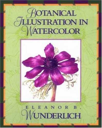 Books About Art - Botanical Illustration in Watercolor (Practical Art Books)