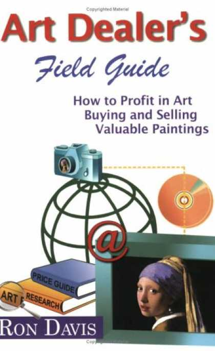 Books About Art - Art Dealer's Field Guide: How to Profit in Art, Buying and Selling Valuable Pain