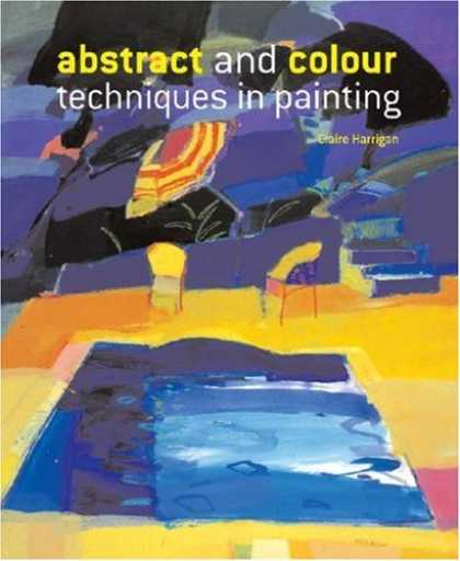 Books About Art - Abstract and ColourTechniques in Painting