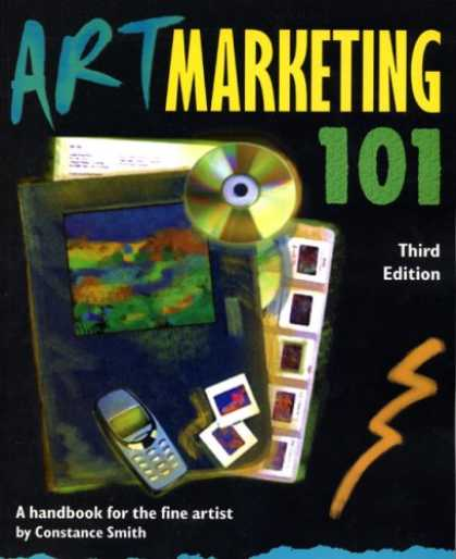 Books About Art - Art Marketing 101, Third Edition: A Handbook for the Fine Artist (Art Marketing