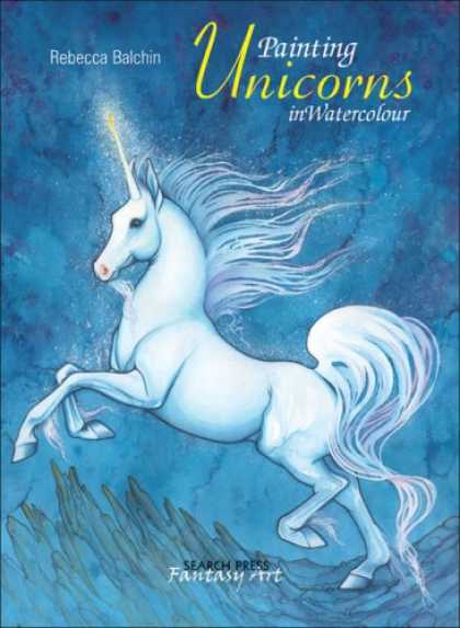 Books About Art - Painting Unicorns in Watercolour (Fantasy Art)