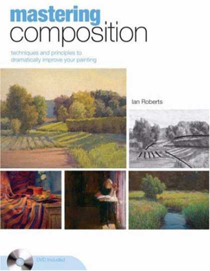 Books About Art - Mastering Composition: Techniques and Principles to Dramatically Improve Your Pa