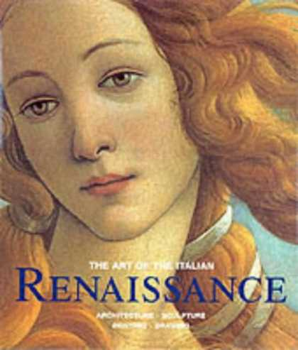 Books About Art - The Art of the Italian Renaissance: Architecture, Sculpture, Painting, Drawing