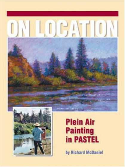 Books About Art - On Location - Plein Air Painting In Pastel