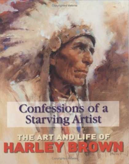 Books About Art - Confessions of a Starving Artist: Art and Life of Harley Brown