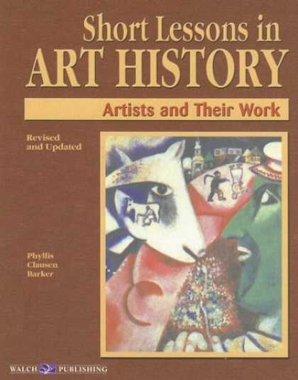 Books About Art - Short Lessons in Art History: Artists and Their Work
