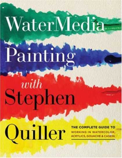 Books About Art - Watermedia Painting with Stephen Quiller: The Complete Guide to Working in Water
