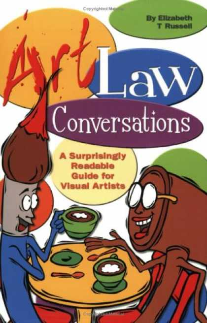 Books About Art - Art Law Conversations: A Surprisingly Readable Guide for Visual Artists