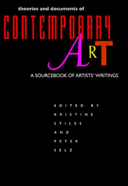 Books About Art - Theories and Documents of Contemporary Art: A Sourcebook of Artists' Writings (C