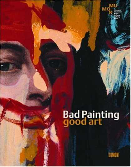 Books About Art - Bad Painting Good Art
