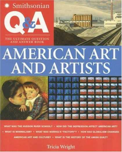 Books About Art - Smithsonian Q & A: American Art and Artists: The Ultimate Question & Answer Book