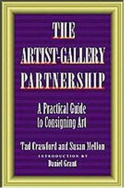 Books About Art - The Artist-Gallery Partnership: A Practical Guide to Consigning Art
