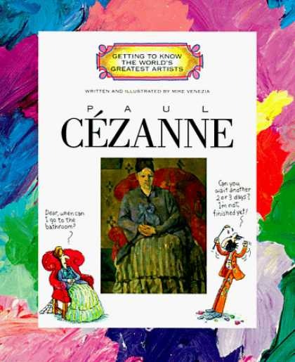 Books About Art - Paul Cezanne (Getting to Know the World's Greatest Artists)