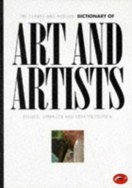 Books About Art - The Thames and Hudson Dictionary of Art and Artists (The World of Art Series)