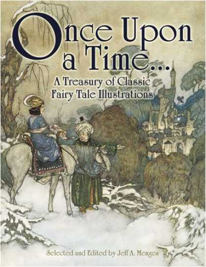 Books About Art - Once Upon a Time . . . A Treasury of Classic Fairy Tale Illustrations