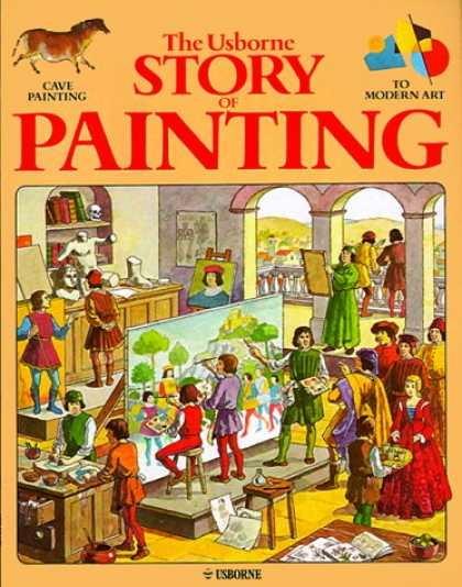 Books About Art - The Usborne Story of Painting: Cave Painting to Modern Art (Fine Art Series)