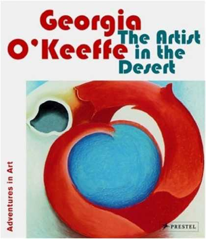Books About Art - Georgia O'keeffe: The Artist in the Desert (Adventures in Art)