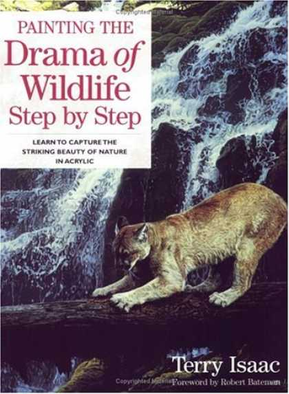 Books About Art - Painting the Drama of Wildlife Step by Step