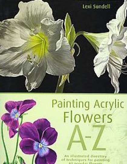 Books About Art - Painting Acrylic Flowers A to Z