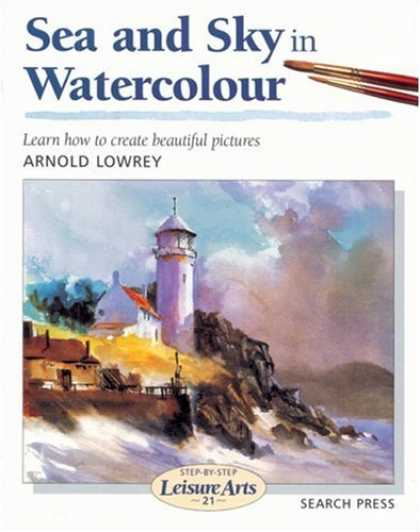 Books About Art - Sea and Sky in Watercolour (Step-by-Step Leisure Arts)