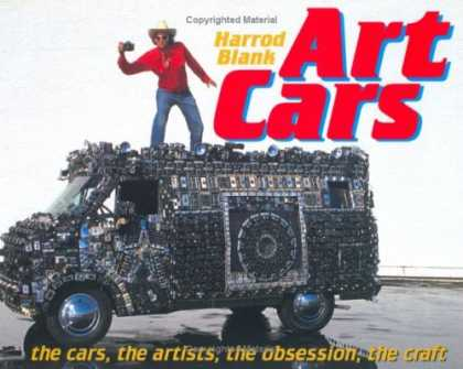 Books About Art - Art Cars: the cars, the artists, the obsession, the craft