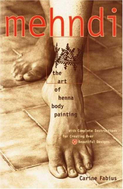 Books About Art - Mehndi: The Art of Henna Body Painting
