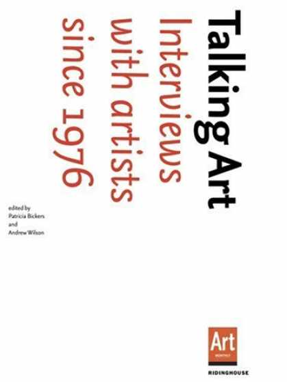 Books About Art - Talking Art: Interviews with Artists Since 1976