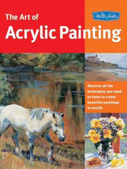 Books About Art - Art of Acrylic Painting (Collector's Series)