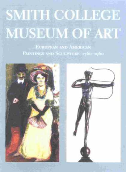 Books About Art - Smith College Museum of Art: European and American Painting and Sculpture, 1760-