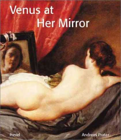 Books About Art - Venus at Her Mirror: Velazquez and the Art of Nude Painting (Art & Design)