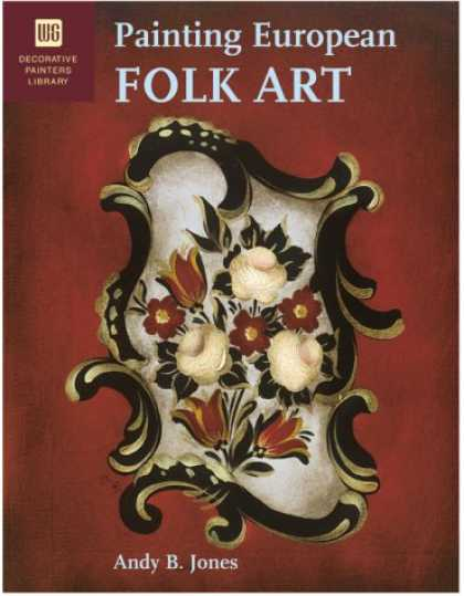 Books About Art - Painting European Folk Art: Decorative Painters Library