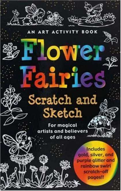 Books About Art - Flower Fairies Scratch and Sketch: An Art Activity for Magical Artists and Belie